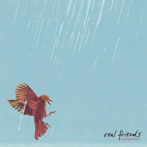 Real Friends - Composure