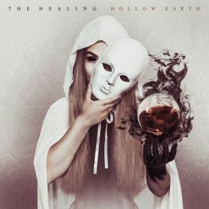 The Healing - Hollow Earth