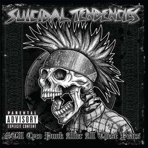 Suicidal Tendencies - Still Cyco Punk After All These Years (re-recording)