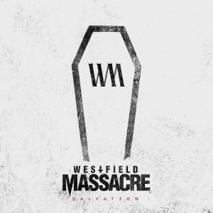 Westfield Massacre - Salvation