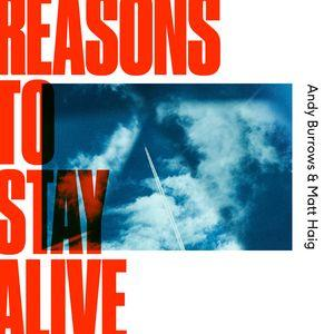Andy Burrows and Matt Haig - Reasons To Stay Alive