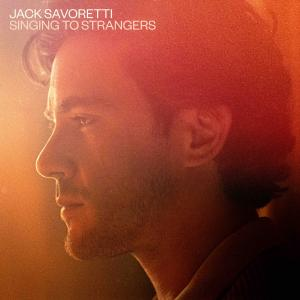 Jack Savoretti - Singing To Strangers