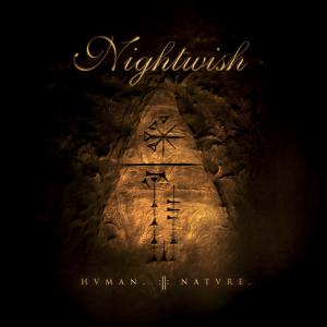 Nightwish - HUMAN. :II: NATURE.